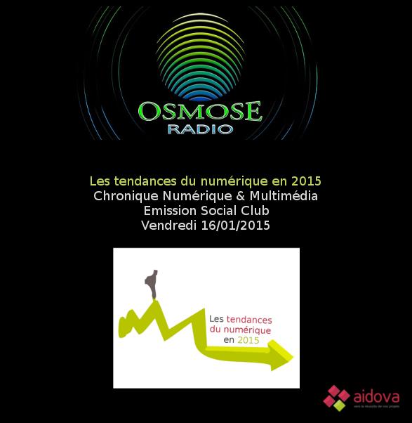 Tendances 2015 sur Osmose Radio