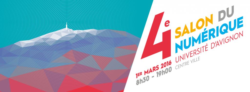 Affiche de la 4ème édition du salon du numérique en Vaucluse, le 1er mars 2016, de 8h30 à 19h00