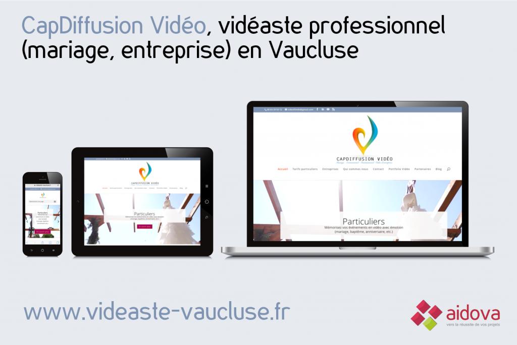 Création du site internet de CapDiffusion Vidéo, vidéaste professionnel en Vaucluse