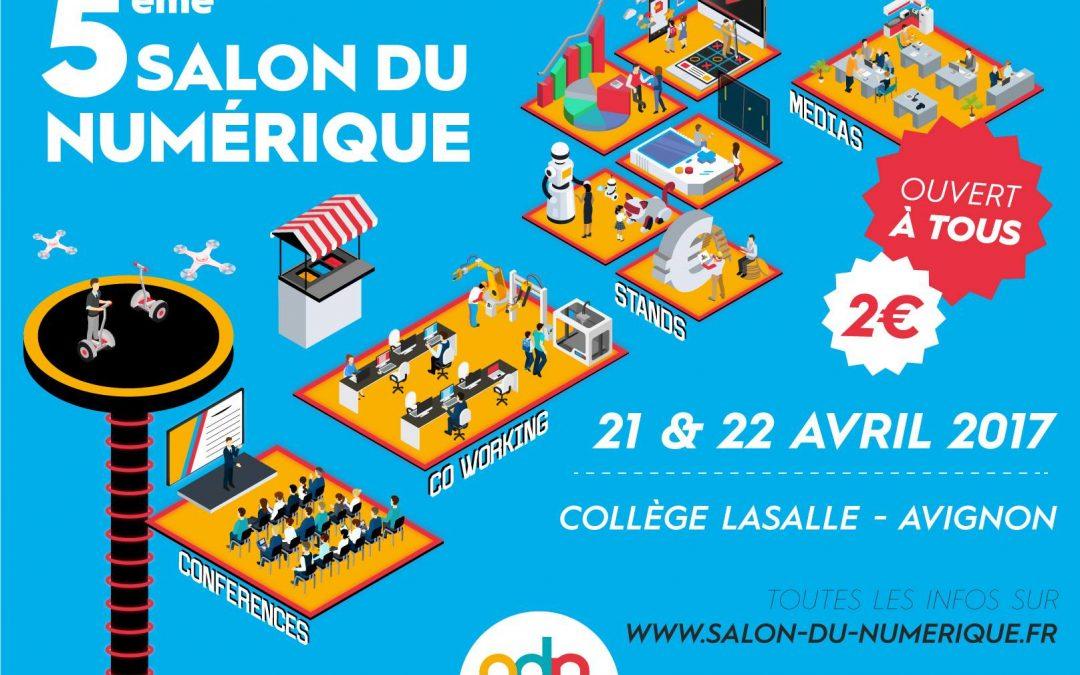 Le cinquième salon du numérique à Avignon aura lieu les 21 et 22 avril 2017