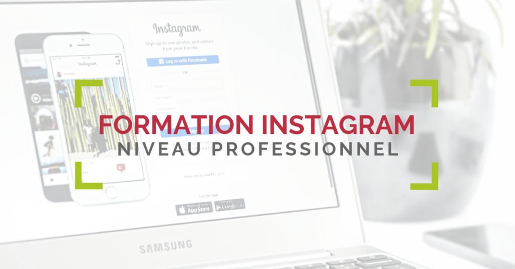 Formation Instagram Niveau Professionnel, Gard et Vaucluse